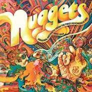 The 13th Floor Elevators / The Electric Prunes / Sagittarius a. o. - Nuggets: Original Artyfacts from the First Psychedelic Era 1965 - 1968