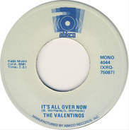 Valentinos - It's All Over Now / Lookin' For A Love