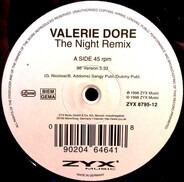 Valerie Dore - The Night Remix