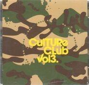 Valerie Allington,Dirty Minds,Tigerskin,Märtini Brös, u.a - Culture Club Vol. 3