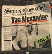 Van Alexander - Swing Goes On Vol. 2