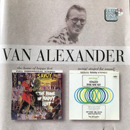 Van Alexander - The Home Of Happy Feet / Swing! Staged For Sound