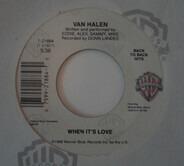 Van Halen - When it's Love / Black and Blue