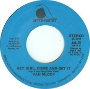 Van McCoy & The Soul City Symphony - The Hustle / Hey Girl, Come And Get It