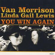 Van Morrison , Linda Gail Lewis - You Win Again