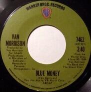 Van Morrison - Blue Money / Sweet Thing