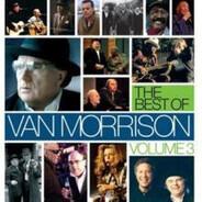 Van Morrison - The Best Of Volume 3