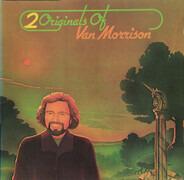 Van Morrison - 2 Originals Of Van Morrison