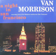 Van Morrison - A Night in San Francisco