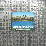 Van Alexander And His Orchestra - Masters Of Swing Vol. 2