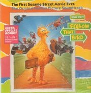 Van Dyke Parks And Lenny Liehaus - Sesame Street Presents: Follow That Bird - The Original Motion Picture Sound Track