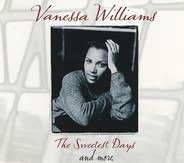 Vanessa Williams - The Sweetest Days And More