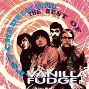 Vanilla Fudge - Psychedelic Sunday - The Best of