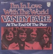 Vanity Fare - I'm In Love With The World