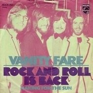 Vanity Fare - Rock And Roll Is Back / Making For The Sun