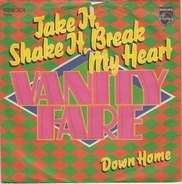 Vanity Fare - Take it, shake it, break my heart