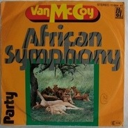 Van McCoy & The Soul City Symphony - African Symphony / Party
