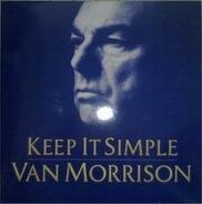 Van Morrison - Keep It Simple
