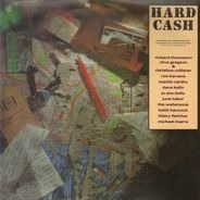 Richard Thompson, Clive Greggson & Christine Collister, Ron Kavana a.o. - Hard Cash
