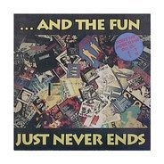 Various - ...and the Fun Just Never Ends