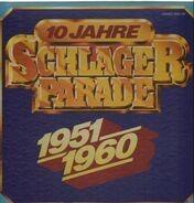Rene Carol, Maria Mucke, Detlev Lais etc. - 10 Jahre Schlagerparade 1951-1960