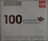 Händel / Charpentier / Telemann a.o. - 100 Meisterwerke Der Barockmusik