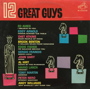 Ed Ames / Eddy Arnold / Chet Atkins a.o. - 12 Great Guys