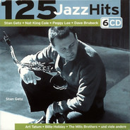 Lester Young / Count Basie / Stan Getz a.o. - 125 Jazz Hits