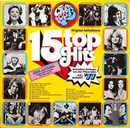Gitte, Champagne, Peter power, Jürgen Drews, a.o. - 15 Top Hits - Aktuellste Schlager Aus Den Hitparaden Juli/August '77