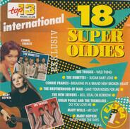 The Troggs / The Rubettes / Connie Francis a.o. - 18 Super Oldies International