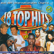 Modern Talking / Cought In The Act / The Cause - 18 Top Hits Aus Den Charts 4/98