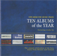 Oasis, P J Harvey, a.o. - 1995 Mercury Music Prize Ten Albums Of The Year