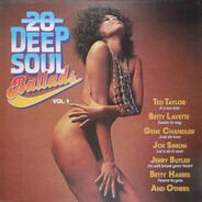 Ted Taylor / Little Johnny Taylor a.o. - 20 Deep Soul Ballads Vol.1