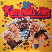 Jupp Schmitz, Hot Dogs, a.o. - 20 Karnevals Hits