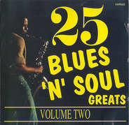 Muddy Waters a.o. - 25 Blues 'n' Soul Greats - Volume 2