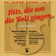 Boney M. / Modern Talking / Giorgio Moroder a.o. - 25 Jahre Hansa - Nr.9 - Hits Die Um Die Welt Gingen - International