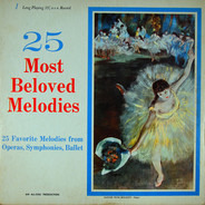 Tschaikowsky / Beethoven / Debussy / Chopin a.o. - 25 Most Beloved Melodies