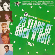 Bobby Vee / Roy Orbison / The Everly Brothers a.o. - 25 Years Of Rock 'N' Roll Volume 2 1961