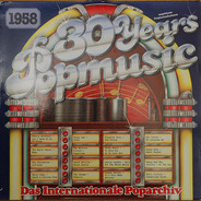 Everly Brothers / Peggy Lee / Kingston Trio etc. - 30 Years Popmusic 1958