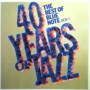 Earl Hines, Sidney Bechet... - 40 Years Of Jazz - The Best Of Blue Note - Box 1