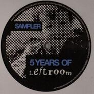 Oscar G a.o. - 5 Years Of Leftroom Sampler