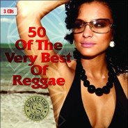 Pliers / Thriller / a. o. - 50 Of The Very Best Of Reggae