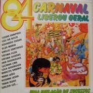 Emilio Santiago, Fátima Flor u.a. - 84 - Carnaval Liberou Geral