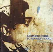 Geoff Leigh / David Garland / Orthotonics a.o. - A Classic Guide To No Man's Land