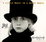 Nguyên lê / Richard Galliano - A Little Magic In A Noisy World