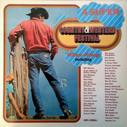 Bill Monroe, Bob Wills a.o. - A Super Country & Western Festival (40 Stars-40 Songs)