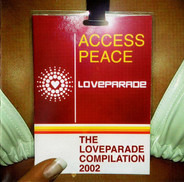 The Love Committe / 4 Strings / Tilliman Uhrmacher - Access Peace - The Loveparade Compilation 2002