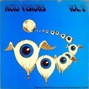 The Fanatics / The Sherwoods / Space Cadets a.o. - Acid Visions Vol. 2