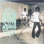 El Rego Et Ses Commandos / Orchestre Poly-Rythmo De Cotonou / Roger Damawuzan a.o. - African Scream Contest