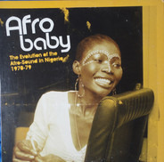 Fela Kuti / The Don Isaac Ezekiel Combination / Fred Fisher a.o. - Afro Baby - The Evolution Of The Afro-Sound In Nigeria 1970-79